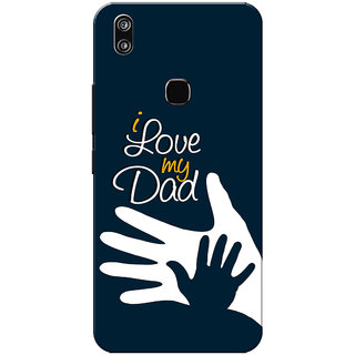 Vivo V9 Case, Vivo V9 Youth Case, I Love My Dad Navy Blue Slim Fit Hard Case Cover/Back Cover for Vivo V9
