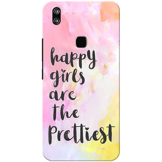 Vivo V9 Case, Vivo V9 Youth Case, Happy Girls Are Prettiest Slim Fit Hard Case Cover/Back Cover for Vivo V9