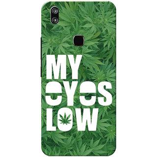 Vivo V9 Case, Vivo V9 Youth Case, My Eyes Low Weed Green Slim Fit Hard Case Cover/Back Cover for Vivo V9