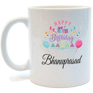 Happy Birthday Bhanuprasad Printed Coffee Mug by Juvixbuy
