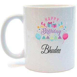 Happy Birthday Bhudev Printed Coffee Mug by Juvixbuy