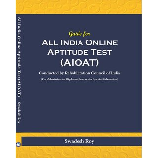 Guide For All India Online Aptitude Test (AIOAT) Conducted By Rehabilitation