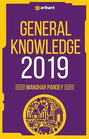 ARIHANT GENERAL KNOWLEDGE 2019 BY MANOHAR PANDEY