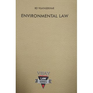 Enviornmental Law Guide/Descriptive Answers, Short Notes, Case Laws, Solutions to Problems and Model Question Paper)