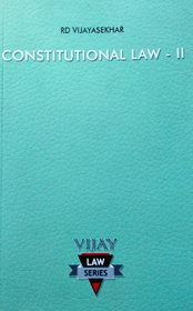 Constitutional Law - II Guide/Federal System, Parliament, State Executive, Judiciary, Centre-State Relations, Special Status to Jammu and Kashmir, Legislative Privileges, State Liability, Trade, Commerce and Intercourse in India, Services under the Union