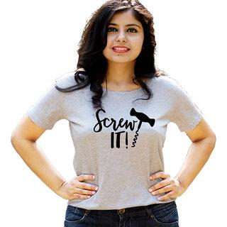 HEYUZE Screw It Quote Grey Printed Women Cotton T-Shirts