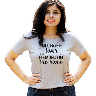 HEYUZE Floating On The River Quote Grey Printed Women Cotton T-Shirts