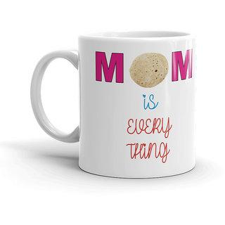 FS Birthday Gift Mom ISEverthing For White Coffee Mug