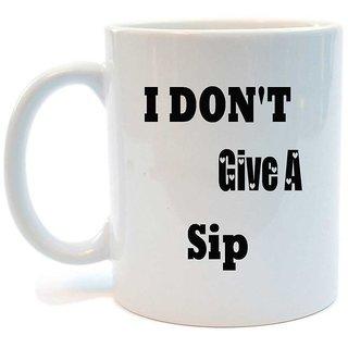 Juvixbuy I DON'T GIVE A Sip Printed Ceramic Coffee Mug