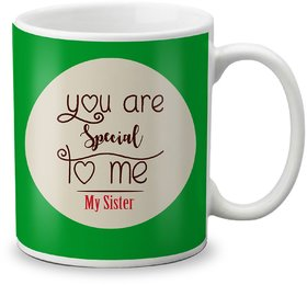 LOF Exculsive Rakshabandhan Special Gift For Sisters ( You Are the Special To Me My Sister ) Printed Mug 325ml