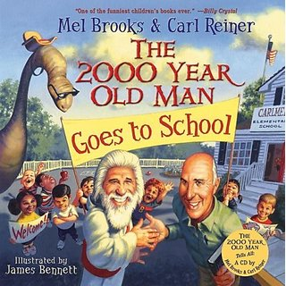 The 2000 Year Old Man Goes to School by HarperCollins; HarCom edition (1 July 2005)