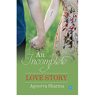 An incomplete love story