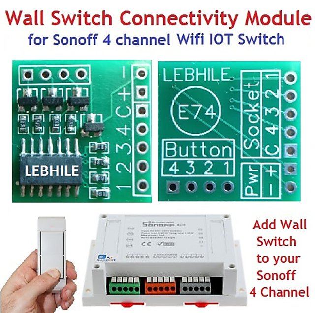 E74 Wall Switch Connectivity Module for Sonoff 4 Ch Channel Wifi IOT  Switch