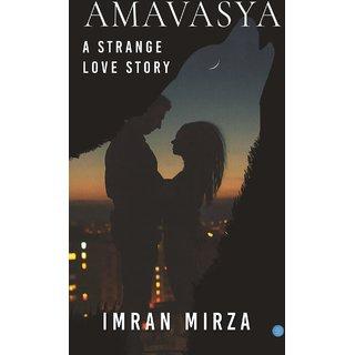 Amavasya A Strange Love Story