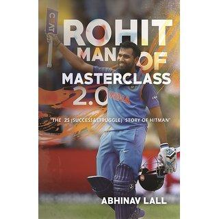 Rohit - Man of Master-class 2.0