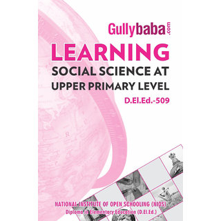 D.El.Ed.-509 Learning Social Science at Upper Primary Level