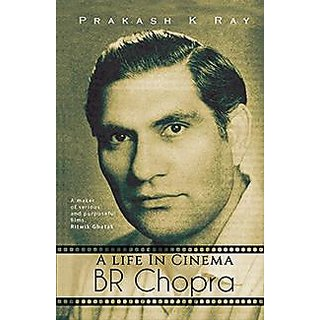 BR Chopra-A life In Cinema
