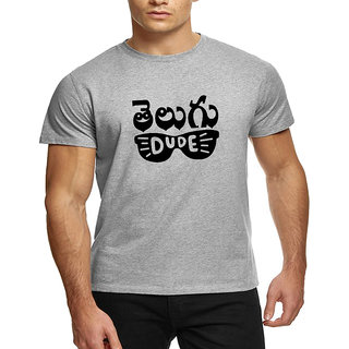 HEYUZE 100% Cotton Half Sleeve Male Men Round Neck Grey T Shirt with Telugu Dude Design