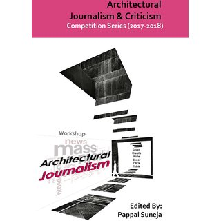 Architectural Journalism  Criticism - Competition Series (2017-18)