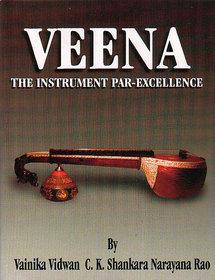Veena The Instrument Par-Excellence