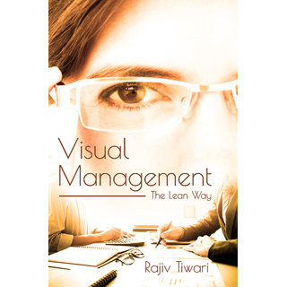 Visual Management - The Lean Way