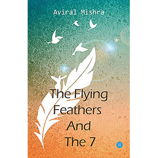 The Flying Feathers And The 7