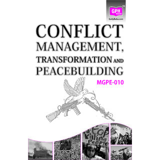 MGPE010 Conflict Management, Transformation and Peace Building (IGNOU Help book for MGPE-010 in English Medium)