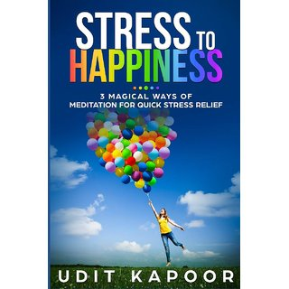 Stress To Happiness