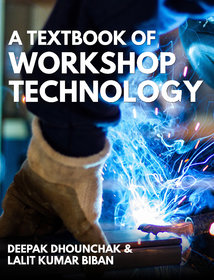 A Textbook of Workshop Technology