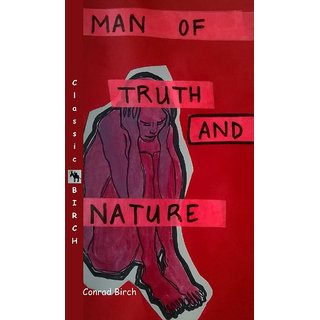 Man of Truth and Nature