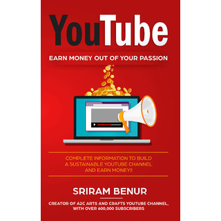 YouTube EARN MONEY OUT OF YOUR PASSION