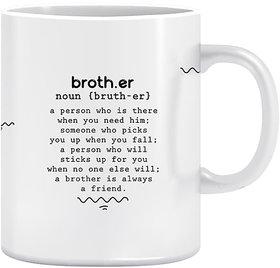 Joy N Fun -BROTHER           -Printed Coffee Mug, 320ml, White