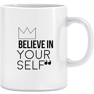 Joy N Fun -Believe in  YOURSELF - Printed Coffee Mug 320ml White