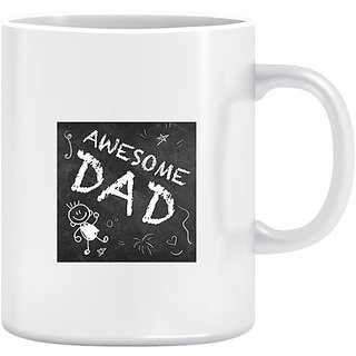 Joy N Fun -    Awesome DAD- Printed Coffee Mug 320ml White