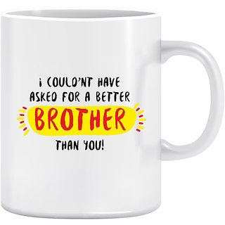Joy N Fun -BROTHER    - Printed Coffee Mug 320ml White
