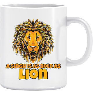 Joy N Fun - A Singh is as  Bold as LION-Printed Coffee Mug 320ml White