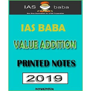 IAS BABA VALUE ADDITION NOTES 2019 PRINTED NOTES