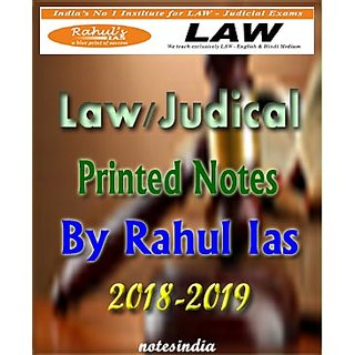 LAW Printed Notes by Rahul IAS for IAS, PCS  JUDICIAL services 2018-2019