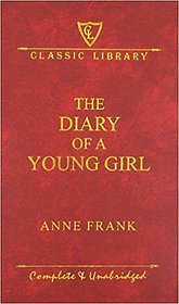 The Diary of a Young Girl (Wilco Classic Library) Hardcover  2009 by Anne Frank (Author)