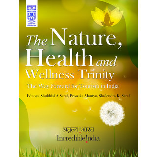 The Nature, Health and Wellness Trinity The Way Forward for Tourism in India