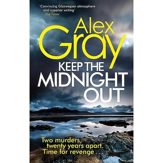 Keep The Midnight Out (English, Paperback, Alex Gray)
