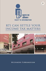 RTI Can Settle Your Income Tax Matters