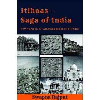 ITihaas-Saga of India