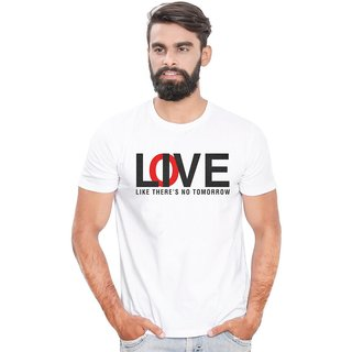 Canis Love like there is no Tommorow |Trendy| Round / Crew Neck Men's White Printed T-Shirt