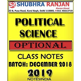 Political Science Optional Notes by Shubhra Ranjan 2019
