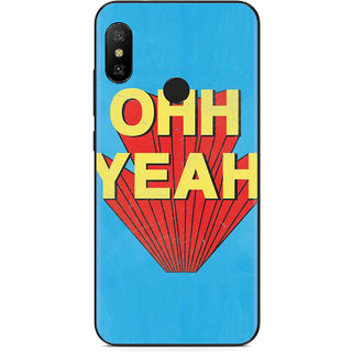 PEEPAL Xiaomi Note 6 Pro Designer & Printed Case Cover 3D Printing Ohh Yeah Design