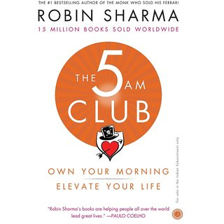 The 5 AM Club Own Your Morning, Elevate Your Life
