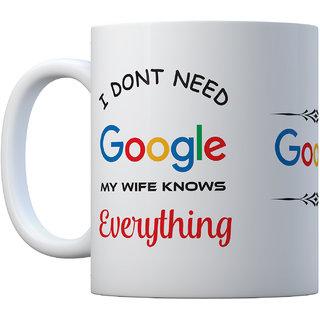 Coffee Mug  Google My Wife Knows Everything