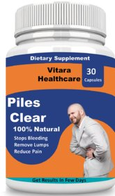 Vitara Healthcare Piles Clear Herbal Capsules For Piles Treatment (30 Capsules) Pack Of 1