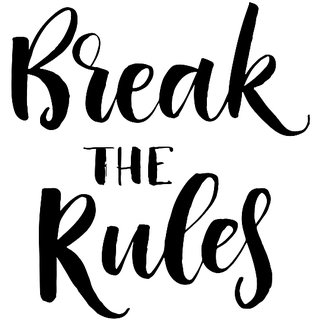 Break the Rules WALL POSTER  OF 300 GSM (12x18 )inch WITHOUT FRAME |Sticker Paper Poster, 12x18 Inch